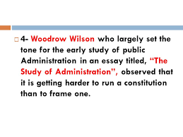 introduction to public administration ppt video online  7 4 woodrow wilson