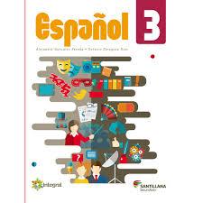 Libro de matemáticas 1 de secundaria contestado 2020 editorial castillo. Libro De Espanol 3 De Secundaria Integral Conaliteg Santillana
