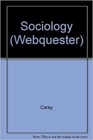 Amazon.com: WebQuester: Sociology (9780072356168): Carey, Forbes ...
