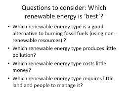 renewable resources  9 questions to consider which renewable energy