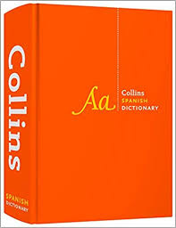 <b>Collins</b> Spanish <b>Dictionary Complete</b> and Unabridged: For ...