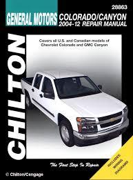 chevy colorado gmc canyon repair manual 2004 2010 chilton