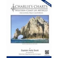 Charlies Charts Western Coast Of Mexico 13th Ed