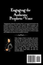 Engaging the Authentic Prophetic Voice: Fields, Delisa Rodgers, Media &  Publishing, It's All About Him: 9781724691217: Amazon.com: Books