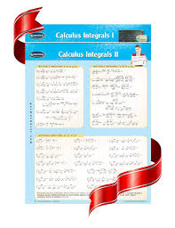 Calculus Integrals I Ii Charts Math Quick Reference Guides