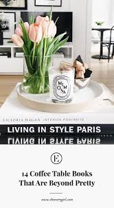 styling the perfect coffee table takes a couple of key items decorative items a little bit of greenery and of course a gorgeous coffee table book or