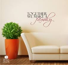 together we make a family wall decals wall decals wall stickers vinyl wall art