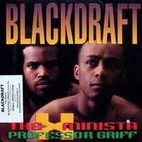 Blackdraft (Blackdot Instrumental) by Professor Griff - Samples, Covers and  Remixes | WhoSampled