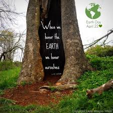 Earth Day Quotes Enchanting Happy Earth Day Therapeutic Landscapes Network