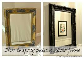 How To Spray Paint A Mirror Frame  The Frugal Homemaker