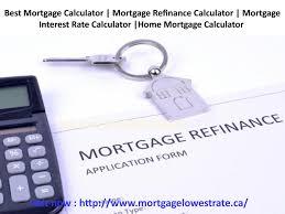 Best Mortgage Calculator Mortgage Refinance Calculator Mortgage