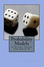 Amazon.com: Probability Models: A Study Guide for Exam P eBook ...