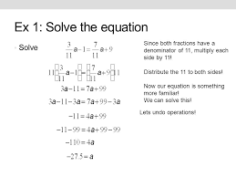 ex 1 solve the equation solve since both fractions have a denominator of 11