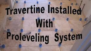 Great How To Install Travertine Tile With Proleveling System