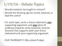For In Kept Evolution Should Debate Topics Or Topic Be 1 Write Taught Age Same Raised A - 16 Download Drinking 19 Each The Ppt Thesis Lowered Schools –