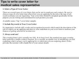 3 tips to write cover letter for medical sales representative medical sales representative cover letter