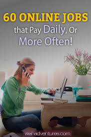 top legitimate online jobs that pay daily or weekly  list of legitimate online jobs that pay daily or weekly