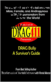 Drag411s Drag Bully A Survivors Guide Book 1 The 10