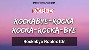 Ty y p i o t tyy ioo oiyii o. Rockabye Roblox Id Codes List 2021 Music Codes Game Specifications