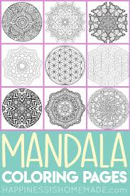 One hundred distinct designs for your mandala coloring needs. Mandala Coloring Pages For Adults Kids Happiness Is Homemade