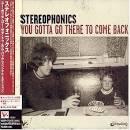You Gotta Go There to Come Back [Japan Bonus Track]