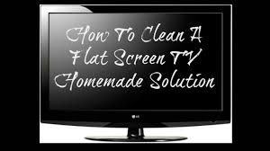 diy flatscreen tv cleaner