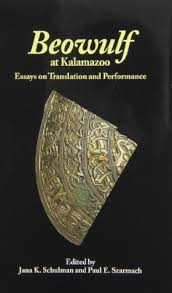 beowulf at kalamazoo essays on translation and performance by  14991724