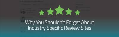 why you shouldn t forget about industry specific review sites why you shouldn t forget about industry specific review sites