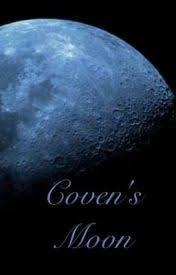 Coven's Moon - Wattpad