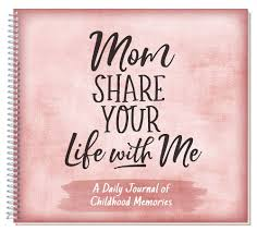 Mom Share Your Life With Me Kathleen Lashier