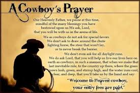 God Bless Our Cowboys Cowgirls David Pinterest Cowboy Prayer Interesting Cowboy Quotes About Love
