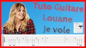Louane - Je vole - tablature guitare et chant (facile) - YouTube