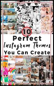 themes create 10 perfect instagram theme ideas you can create helene in between