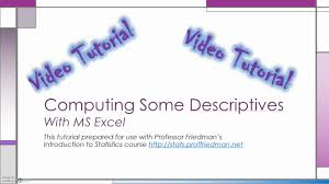 Using Ms Excel To Compute Some Descriptive Statistics
