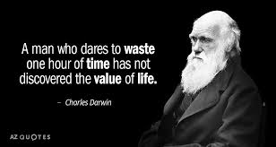 Charles Darwin Quote A Man Who Dares To Waste One Hour Of Time Impressive Darwin Quotes