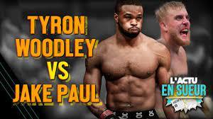 Jake Paul vs. Tyron Woodley en Boxe ...