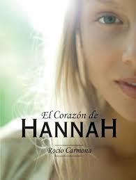 El corazón de Hannah de Rocío Carmona