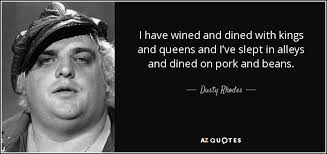 TOP 9 QUOTES BY DUSTY RHODES | A-Z Quotes via Relatably.com