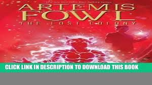 pdf lost colony the artemis fowl book 5 artemis fowl graphic novels full collection video dailymotion