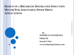 design of a brushless doubly fed induction motor for adjule sd drive applications n
