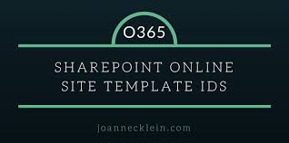 sharepoint online templates spo admins know your site templates joanne c klein