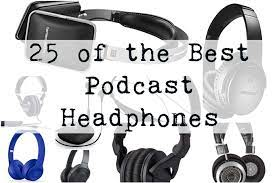 30 of the Best Podcast Headphones   Discover the Best Podcasts