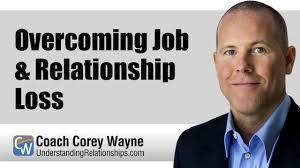 Overcoming Job Relationship Loss Youtube