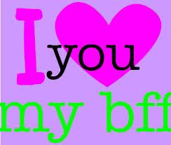 I Love You Bff