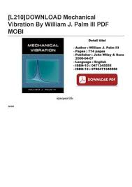 L210 Download Mechanical Vibration By William J Palm Iii Pdf Mobi