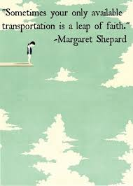 Leap Of Faith Quotes Magnificent Margaret Shepard A Leap Of Faith Quote
