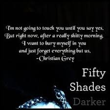 fifty shades of grey quotes google search more than reality a wonderfully sexy quote by christian grey in fifty shades darker the second book in the fifty shades of grey trilogy that makes us fans quiver