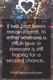 Second Love Quotes Stunning Second Chance Love Quotes List Of Best 48nd Chance Relationship Sayings