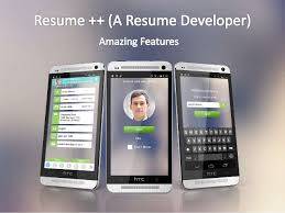 app resume resume a resume developer android app amazing features