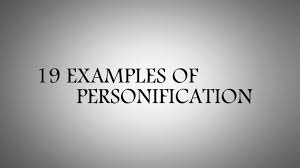 give example of personification give example of personification examples of personification for kids personification examples 19 examples of personification for kids personification examples for